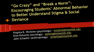 *Go Crazy* and *Break a Norm*: Encouraging Students* Abnormal
