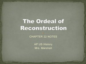 The Ordeal of Reconstruction - Greenwood County School District 52