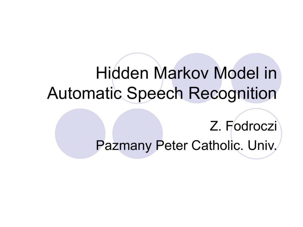 Hidden Markov Model in Automatic Speech Recognition