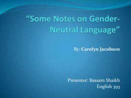 Some Notes on Gender-Neutral Language