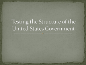 Testing the Structure of the United States Government