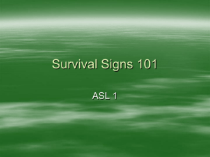 Survival Signs in ASL
