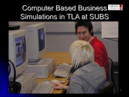Title: The Application of Computer Simulations to Enhance Decision