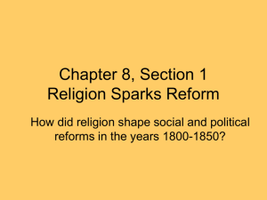 Chapter 8, Section 1 Religion Sparks Reform