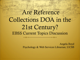 Are Reference Collections DOA in the 21st Century
