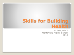 Lesson 2 – Skills for Building Health