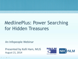 MedlinePlus: Power Searching for Hidden Treasures