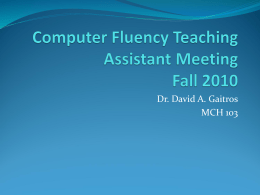 Computer Fluency Teaching Assistant Meeting Spring 2010