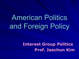 Politics by Interest Groups