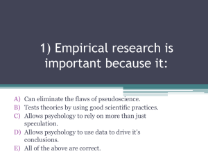 1) Empirical research is important because it
