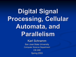 Digital Signal Processing, Cellular Automata, and Parallelism