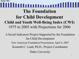 2007 CWI Presentation  - Foundation for Child Development