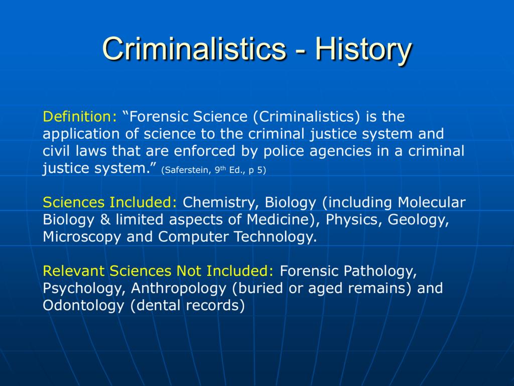 Criminalistics History