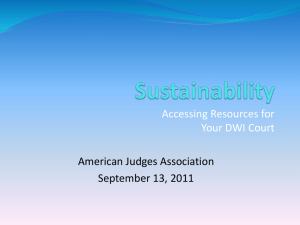 Sustainability: Accessing Resources for Your DWI Court