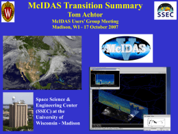 McIDAS Transition Summary - SSEC