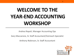 Welcome to the Year-End Accounting Workshop