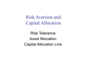 Risk Aversion and Capital Allocation