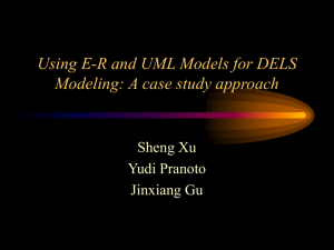 Using E-R and UML Models for DELS Modeling: A case study