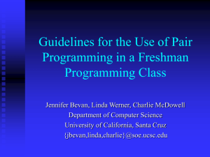 Guidelines for the Use of Pair Programming in a Freshman