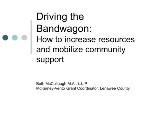 Driving the Bandwagon: How to increase resources and mobilize