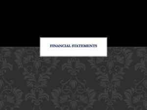 Financial Statements What is a financial statement?