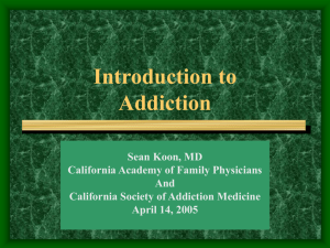 Introduction to Chemical Dependency