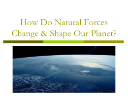 What Forces Change & Shape Our Planet?