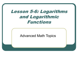 Lesson 9-2: Logarithms and Logarithmic Functions
