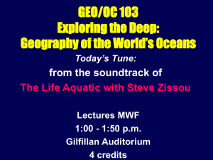 GEO/OC 103 Exploring the Deep: Geography of the