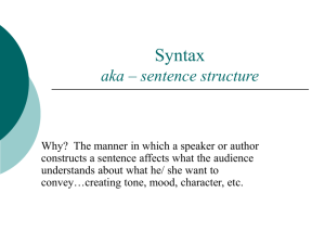 Syntax aka – sentence structure