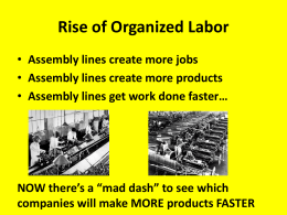 UNIONS Rise of Organized Labor