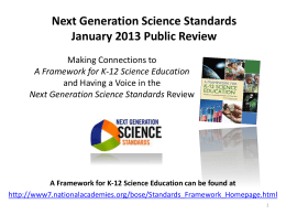 Next Generation Science Standards January 2013 Public Review