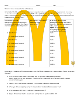 super size me rhetorical analysis Super size me is a 2004 american documentary film directed by and starring  morgan spurlock,  the movie ends with a rhetorical question, who do you  want to see go first, you or them this is accompanied by a cartoon tombstone,  which.