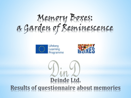 - Memory Boxes: A Garden of Reminiscence
