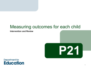 P21: measuring outcomes for each child