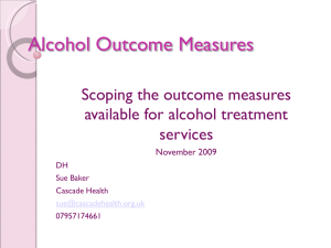 Alcohol Outcome Measures - Alcohol Learning Centre