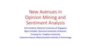New Avenues in Opinion Mining and Sentiment Analysis