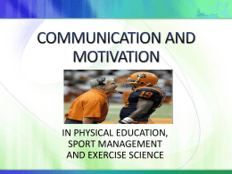 COMMUNICATION AND MOTIVATION