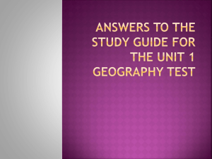 Answers to the study guide for the Unit 1 Geography Test Number 1