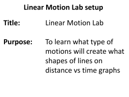 Linear Motion Lab setup