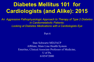 Diabetes Mellitus 101 for Cardiologists, Part 6