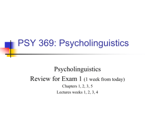 PSY 369: Psycholinguistics - the Department of Psychology at