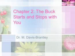Chapter 2: The Buck Starts and Stops with You