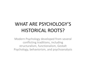 WHAT ARE PSYCHOLOGY*S HISTORICAL ROOTS?