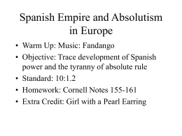 Day 18 Spanish Empire snd Absolutism