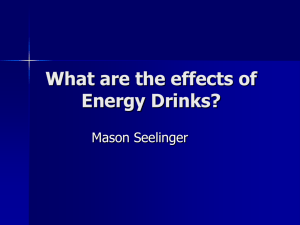What are the effects of Energy Drinks?