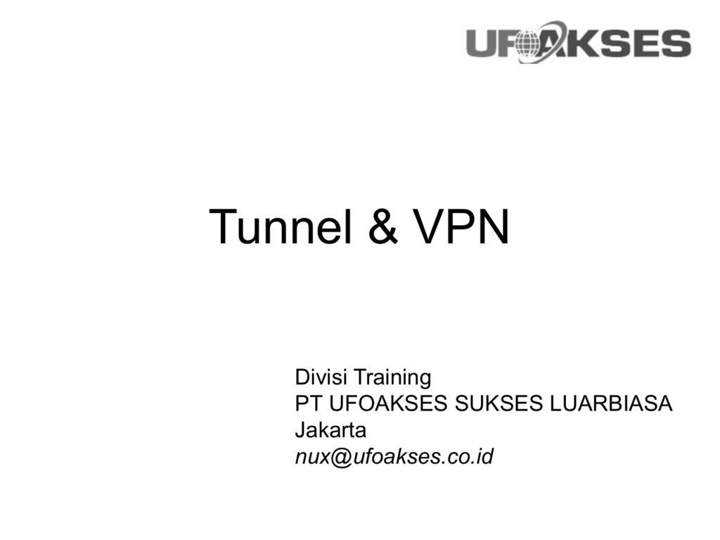 Tunnel & VPN
