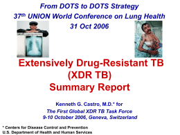 3. Extensively Drug Resistant TB (XDR-TB)