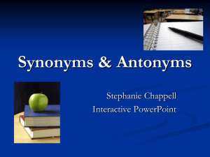 Synonyms & Antonyms - COE3rdGradeReading