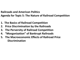 Railroads and American Politics Agenda for Topic 5: The